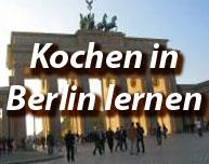 Kochen in Berlin lernen